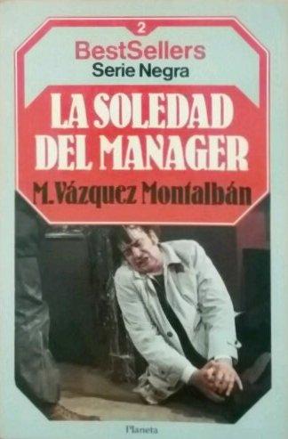 9788432086113: La Soledad del manager
