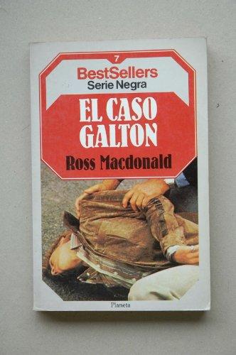 El caso Galton (Serie Lew Archer, 8): Ross Macdonald