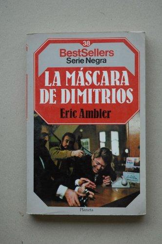 9788432086489: Mascara de dimitrios, la