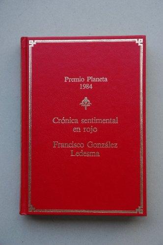 9788432087295: Cronica sentimental en Rojo