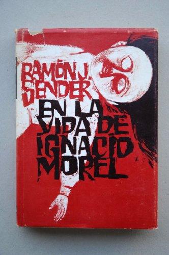 9788432087479: En la Vida de Ignacio Morel