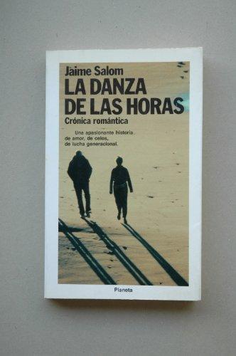 9788432088902: La danza de las horas: Crónica romántica (Colección Fábula) (Spanish Edition)