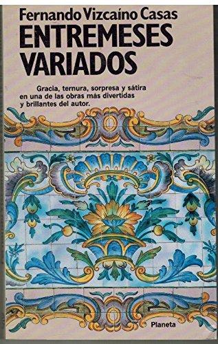 """9788432089039: Entremeses variados: Las historias de """"El Orgullo de la Huerta"""" (Colección fábula) (Spanish Edition)"""