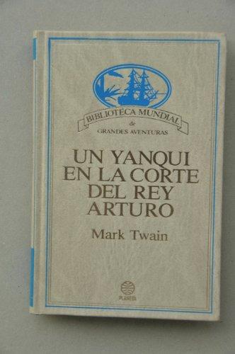 9788432090943: Un yanqui en la corte del rey Arturo