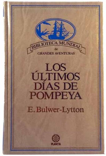 9788432091056: Los Últimos Días de Pompeya
