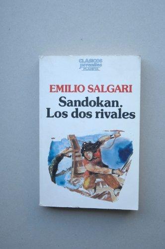 Sandokan. Los Dos Rivales. Los Tigres De: Salgari Emilio