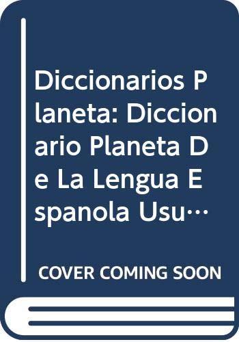 9788432096563: Diccionarios Planeta: Diccionario Planeta De La Lengua Espanola Usual (Spanish Edition)