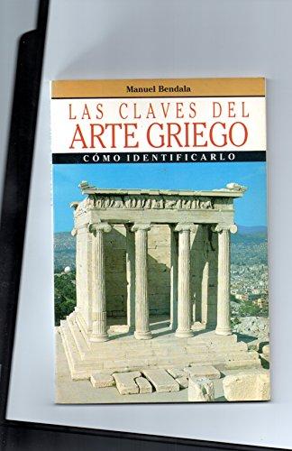 9788432096938: Claves del arte Griego, las