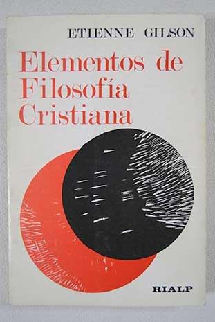 9788432102707: Elementos de Filosofía cristiana