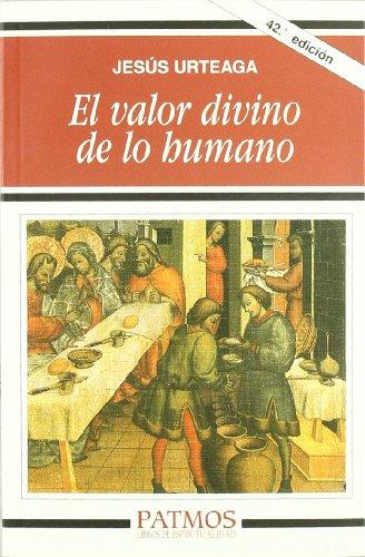 9788432108853: El valor divino de lo humano (Patmos)