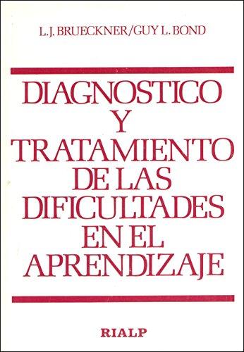 Diagnóstico y tratamiento de las dificultades en: Brueckner, Leo J.