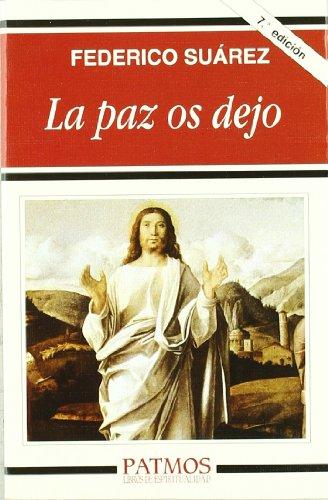 9788432116209: La paz os dejo (Patmos)