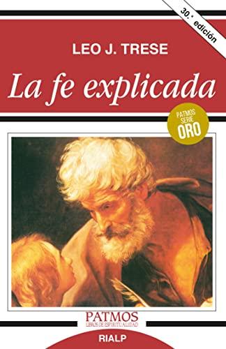 9788432118050: La Fe Explicada