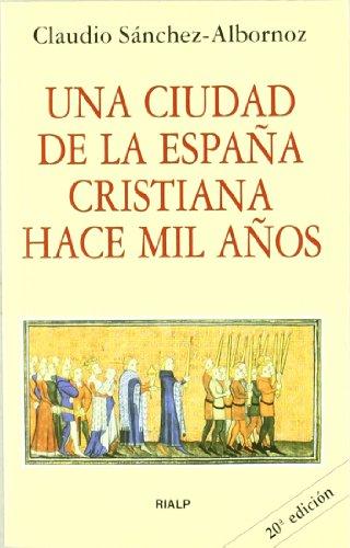 9788432118760: Una ciudad de la España cristiana hace mil años (Bolsillo)