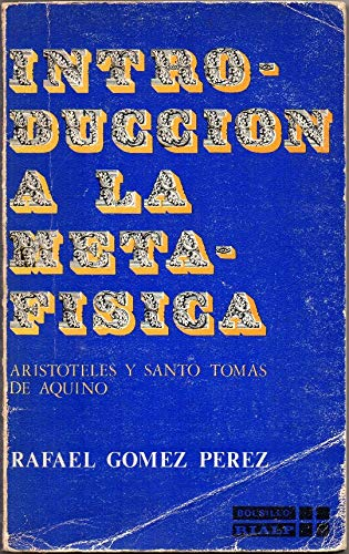 9788432119514: Introducción a la metafísica: (Aristóteles y Santo Tomás de Aquino) (Libros de bolsillo Rialp ; 92) (Spanish Edition)