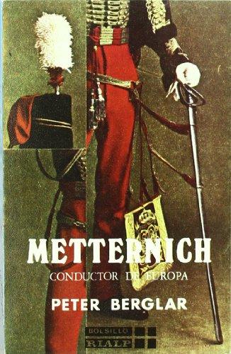 9788432119842: METTERNICH, CONDUCTOR DE EUROPA