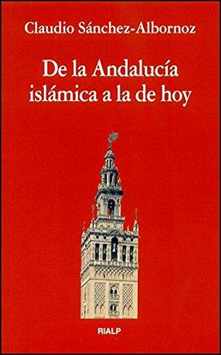 De la Andalucia islamica a la de: Sanchez-Albornoz, Claudio