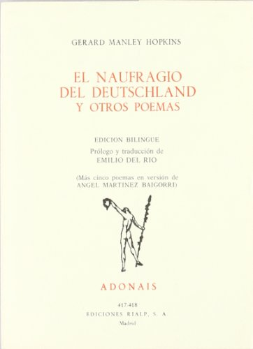 9788432122484: NAUFRAGIO DE DEUTSCHLAND Y OTROS POEMAS