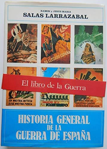 9788432123405: Historia general de la Guerra de España (Historia y Biografías)