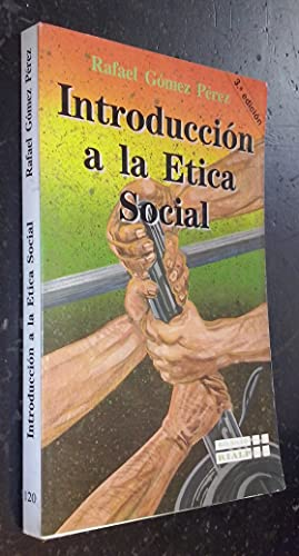 Introducción a la ética social: Rafael Gómez Pérez