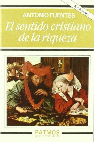 9788432124075: SENTIDO CRISTIANO DE LA RIQUEZA