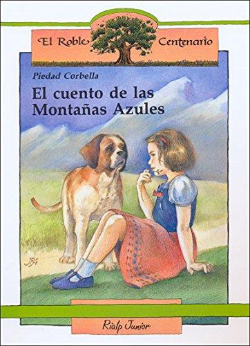 El Cuento de Las Montanas Azules: Corbella, Piedad
