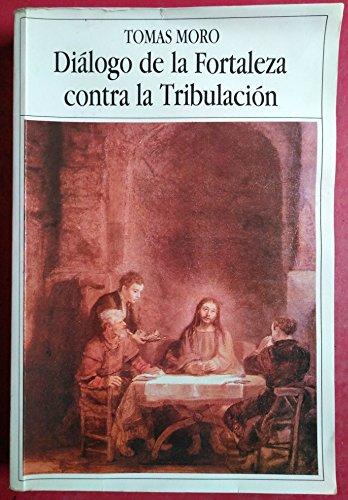 9788432124617: Diálogo de la fortaleza contra la tribulación