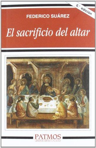 9788432124716: El sacrificio del altar (Patmos)