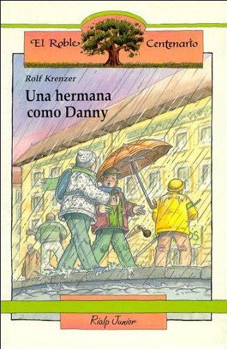 """Una Hermana Como Danny (""""El Roble Centenario""""): Rolf Krenzer"""
