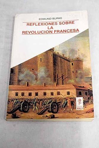 9788432125065: REFLEXIONES SOBRE LA REVOLUCION FRANCESA