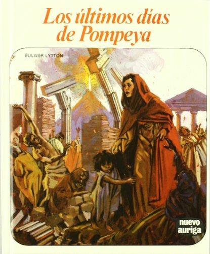 9788432125355: Los últimos días de Pompeya (Nuevo Auriga)