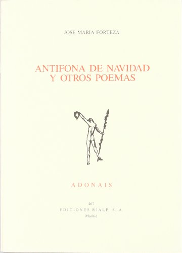 Antífona de Navidad y otros poemas: José María Forteza
