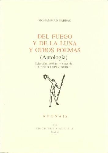 9788432126734: DEL FUEGO Y DE LA LUNA Y OTROS POEMAS