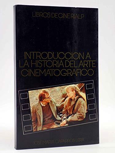 9788432126918: Introduccion a la historia del arte cinematografico