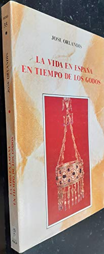 La vida en Espana en tiempo de: Orlandis, Jose