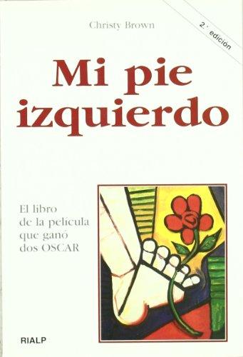 9788432127977: *Mi pie izquierdo (Biografías y Testimonios)