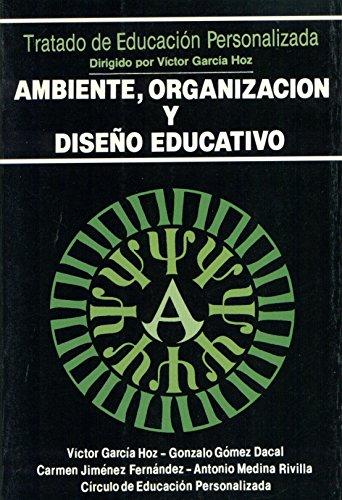 9788432128264: Ambiente, organización y diseño educativo (Educación y Pedagogía)