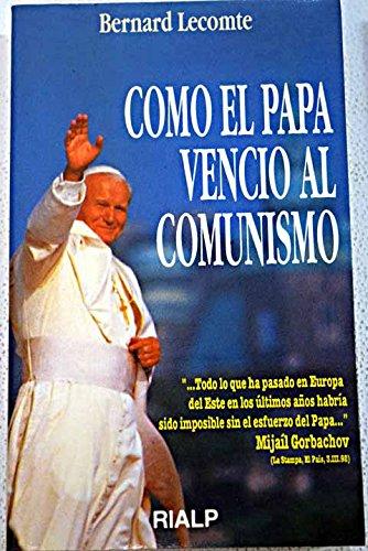 9788432128653: Como el papa vencio al comunismo