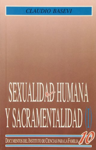 9788432129186: Sexualidad humana y sacramentalidad. (t.1)