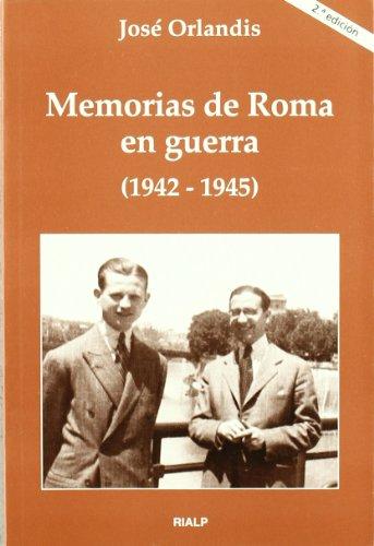 9788432129261: Memorias de Roma en guerra (1942-1945) (Libros sobre el Opus Dei)