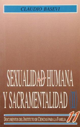 9788432129377: Sexualidad humana y sacramentalidad - Volumen II