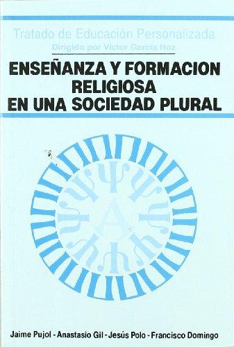 9788432129636: Enseñanza y formación religiosa en una sociedad plural (Educación y Pedagogía)