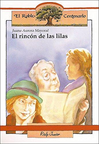 9788432129933: El rincón de las lilas (El Roble Centenario)