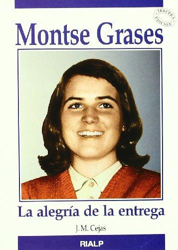 9788432130045: Montse Grases: La alegria de la entrega (Spanish Edition)