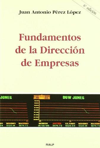 9788432130120: *Fundamentos de la dirección de empresas (Manuales Universitarios)