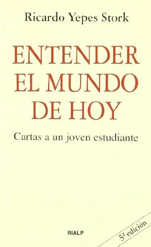 9788432130229: Entender El Mundo de Hoy (Spanish Edition)