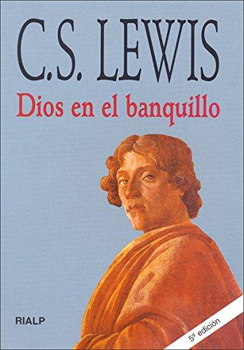 Dios en el banquillo (9788432130984) by Clive Staples Lewis