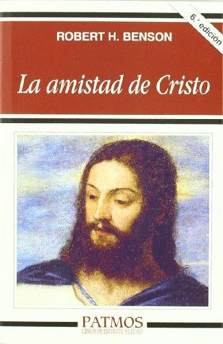 9788432131028: La amistad de Cristo (Patmos)