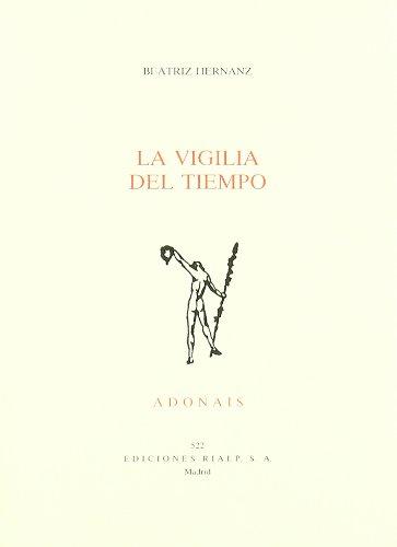 9788432131134: La vigilia del tiempo (Adonais) (Spanish Edition)