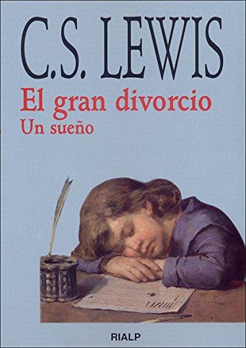 9788432131370: El gran divorcio : un sueA±o